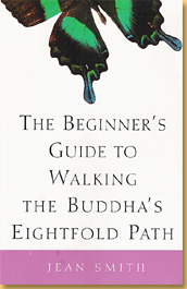 the-beginners-guide-to-walking-the-buddhas-eightfold-path